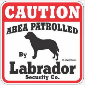 Labrador Security sign