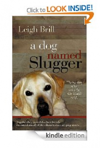 A Dog Named Slugger Kindle Edition $1.99