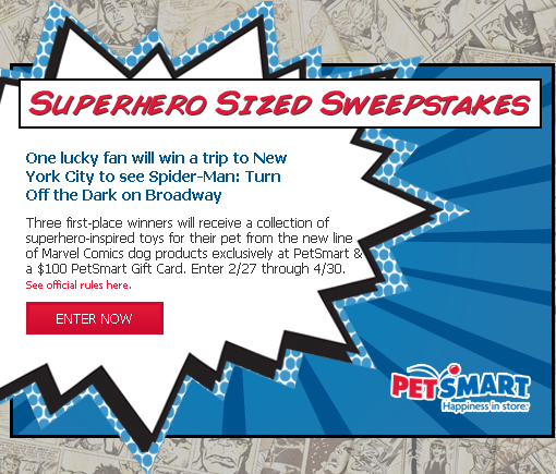 PetSmart SuperHero Sized Sweepstakes