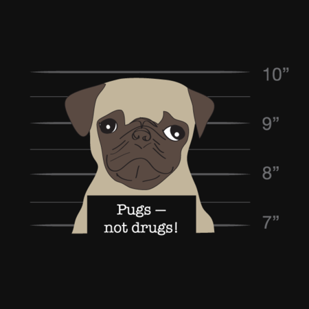 Pugs not Drugs tee