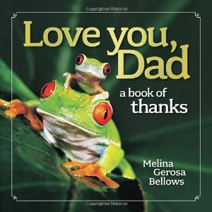 Love You Dad a Book of Thanks