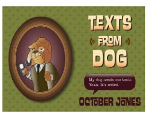 pre-order Texts from Dog book
