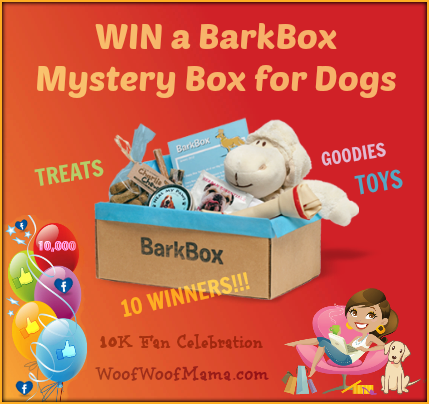 Win 1 of 10 BarkBox Mystery Boxes for Dogs! Woof Woof Mama 10K Fan Celebration Giveaway