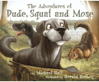 The Adventures of Dude, Squat and Mose