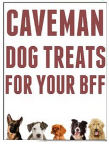caveman dog treats cookbook