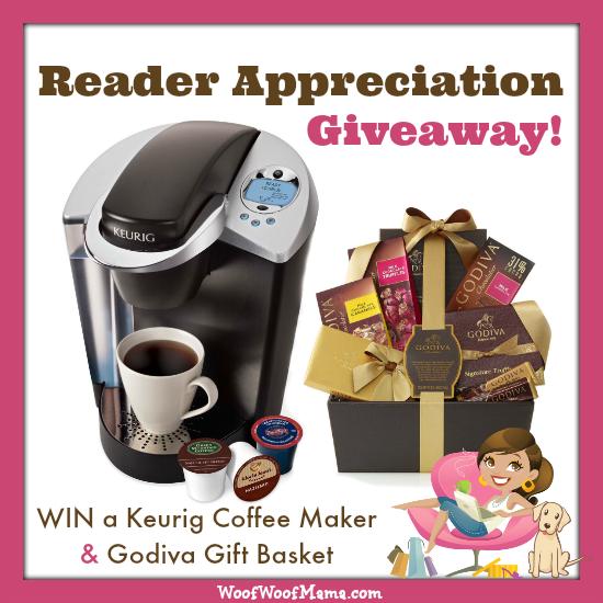 Keurig Coffee Maker Giveaway : Reader Appreciation Giveaway: WIN a Keurig Coffee Maker and Godiva Gift Basket! Woof Woof Mama