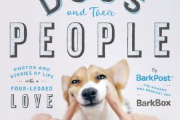 Dogs And Their People: New BarkPost Book Release + Giveaway!